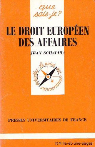 Droit Europeen des Affaires (le)
