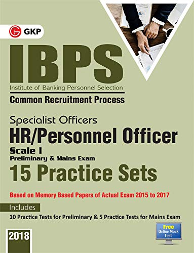IBPS 2019: Specialist Officers HR/Personnel Officer Scale I (Preliminary & Main) 15 Practice Sets