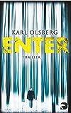 Enter: Thriller von Karl Olsberg