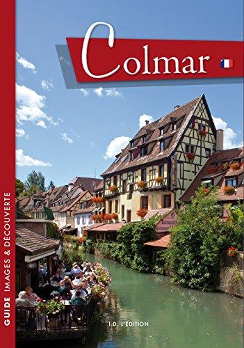 Colmar : Un itinéraire à travers l'histoire