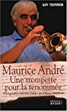 Image de Maurice André : Une trompette pour la renommée