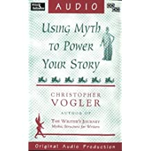 Using Myth to Power Your Story