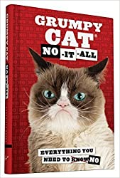 Grumpy Cat: No-It-All: Everything You Need to No by Grumpy Cat (2015-08-01)