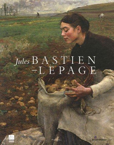 Jules Bastien-Lepage : (1848-1884) par Serge Lemoine, Collectif