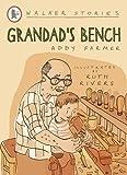Grandad's Bench (Walker Story)