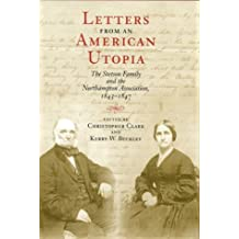 Letters from an American Utopia: The Stetson Family and the Northampton Association 1843-47