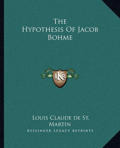 The Hypothesis of Jacob Bohme