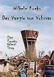 Der Vampir von Vukovar (Ernesto Valenti Stories - Kurzgeschichte 1)