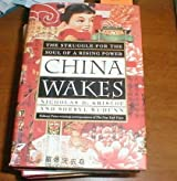 China Wakes: The Struggle for the Soul of a Rising Power by Nicholas D. Kristof (1994-08-30)