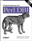Programmierung mit Perl DBI - Alligator Descartes, Tim Bunce