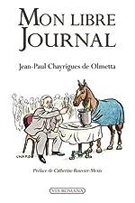 Mon libre journal de Jean-Paul Chayrigues de Olmetta