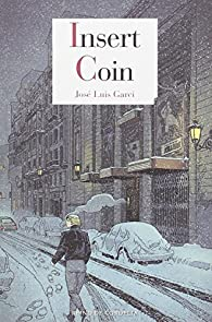 Insert Coin par  José Luis Garci