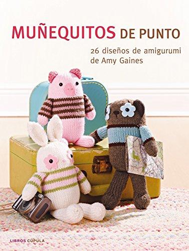Portada del libro Muñequitos de punto: 26 diseños de amigurumi de Amy Gaines (Hobbies)