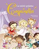 Telecharger Livres La soiree pyjama des Coquinettes (PDF,EPUB,MOBI) gratuits en Francaise