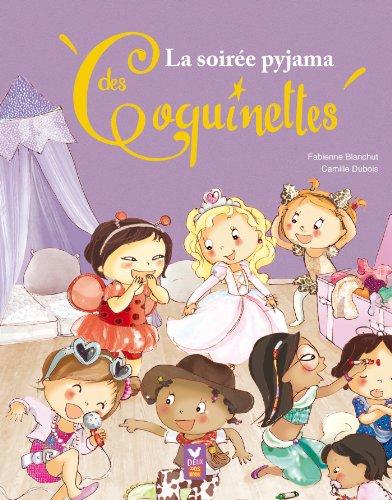 La soire pyjama des Coquinettes