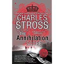 The Annihilation Score (A Laundry Files Novel, Band 6)