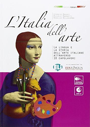 L'Italia dell'arte. Con espansione online. Per la Scuola media. Con CD Audio