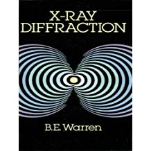 X-Ray Diffraction (Dover Books on Physics) (English Edition)