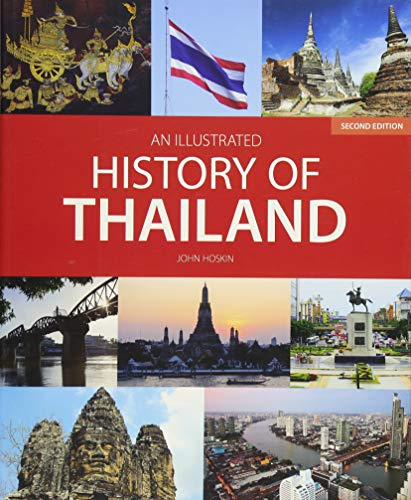 An Illustrated History of Thailand (2nd edition) por John Hoskin