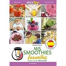 MIXtipp: Mis Smoothies favoritos (español): cocinar con la Thermomix TM 5 & TM 31