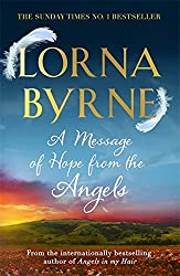 A Message of Hope from the Angels: The Sunday Times No. 1 Bestseller.