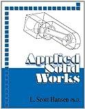 Applied SolidWorks by L. Scott Hansen (2006-05-01)