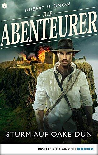 Die Abenteurer - Folge 36: Sturm auf Oake Dùn (Auf den Spuren der Vergangenheit)