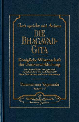 Gott spricht mit Arjuna: Die Bhagavad Gita - 2