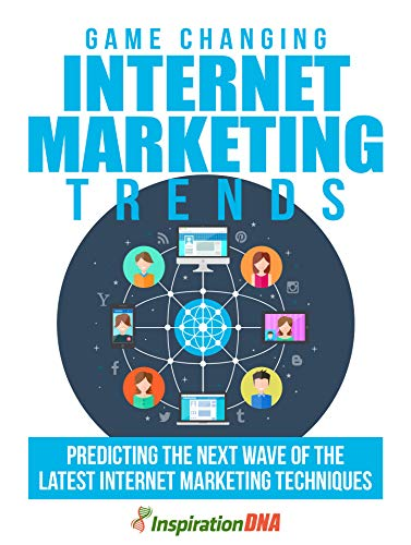 Game Changing Internet Marketing Trends (English Edition) eBook ...