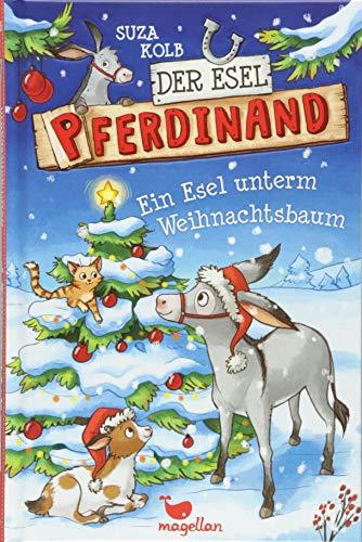 Der Esel Pferdinand - Ein Esel unterm Weihnachtsbaum  Bd. 5