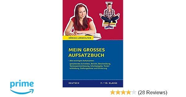 Mein Großes Aufsatzbuch Deutsch 7 10 Klasse 40 Bewertete Und