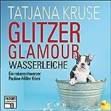Glitzer, Glamour, Wasserleiche - Tatort Schreibtisch - Autoren live, Folge 8, Kapitel 70