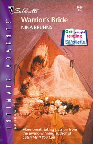 Warrior's Bride (Silhouette Intimate Moments #1080) by Nina Bruhns (2001-05-01)
