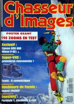 CHASSEUR D'IMAGES [No 111] du 01/04/1989 - CANON EOS 600 - NIKON F-401 S - SUPER-VHS - 6 CAMESCOPES - DOUBLEURS DE FOCALE - FORMULE 1 - ESCALADE ET CUIR