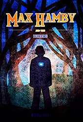 The Blue Fire: Max Hamby Book 5