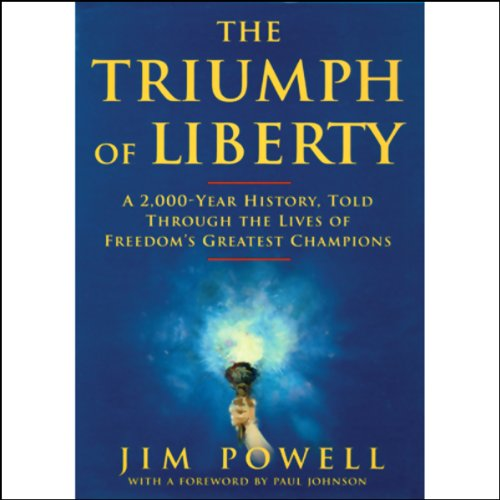 The Triumph of Liberty  Audiolibri