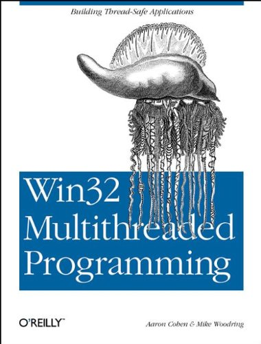 Preisvergleich Produktbild Win32 Multithreaded Programming: Building Efficient,  High-Performance Win32 Applications (Classique Us)