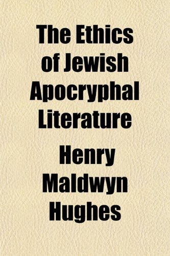The Ethics of Jewish Apocryphal Literature