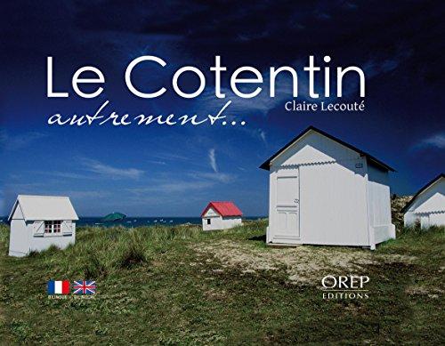 Le Cotentin autrement par Claire LECOUTE