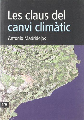 Descargar Libro Les Claus Del Canvi Climàtic de Antonio Madridejos