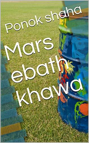 Mars ebath khawa (Galician Edition) por Ponok shaha