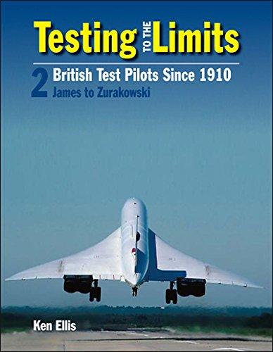 Testing to the Limits: James to Zurakowski Volume 2 por Ken Ellis