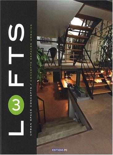 Lofts 3: Concepts espaces urbains par Jacques Florsch