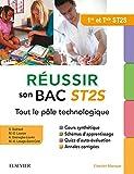 Réussir son Bac ST2S Tout le pôle technologique: Première et Terminale : Fiches de cours - Exercices - Annales corrigées...