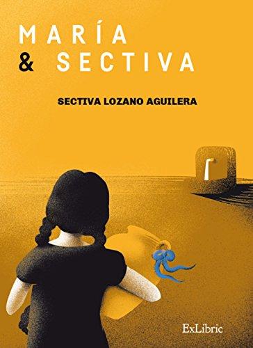 María y Sectiva por Sectiva Lozano Aguilera