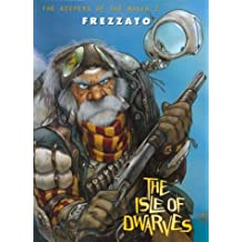 The Keepers of The Maser 2: Isle of Dwarves by Massimiliano Frezzato (March 23,1998)