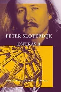 Esferas II: Globos. Macrosferología par Peter Sloterdijk