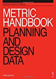 Metric Handbook: Planning and Design Data (3rd Edition)