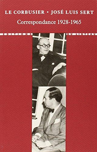 Correspondance 1928-1965 par José Luis Sert