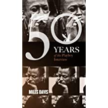 Miles Davis: The Playboy Interview (Singles Classic) (50 Years of the Playboy Interview) (English Edition)